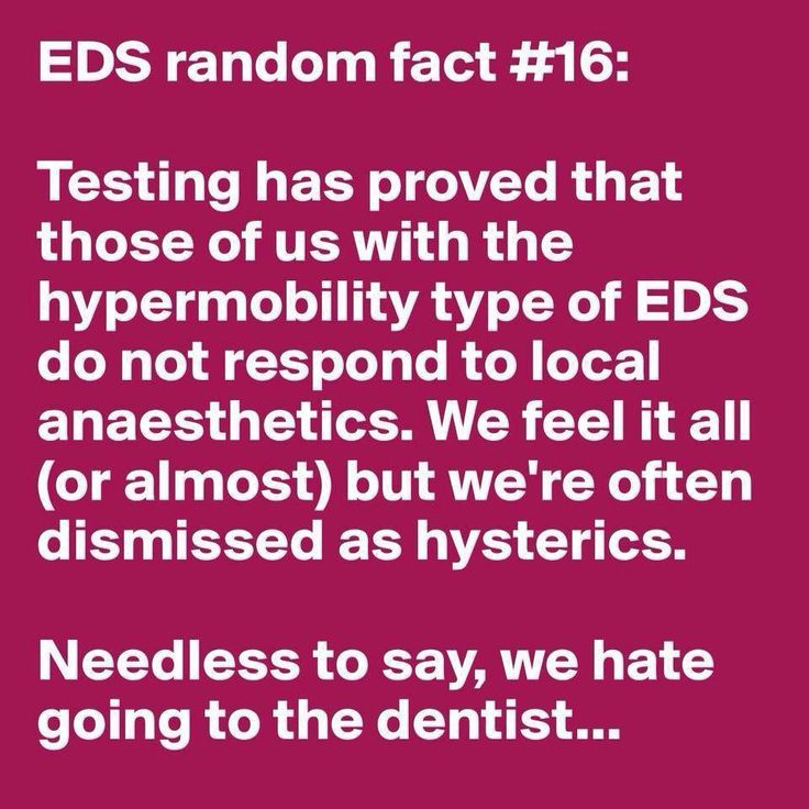 Eds random fact... Ehlers Danlos Syndrome!  I have needed repeat locals at the dentist on multiple occasions & now I know why.