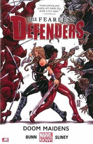 Fearless Defenders Volume 1: Doom Maidens (Marvel Now):   New team! New villains! New creators! Valkyrie and Misty Knight are the Fearless Defenders, and not since Power Man and Iron Fist has an unlikely duo kicked this much - well, you know. Writer Cullen Bunn (VENOM, Sixth Gun, FEAR ITSELF: THE FEARLESS) and new-to-Marvel artist Will Sliney (MacGyver, Star Wars) bring you the book that everyone is going to be talking about...and that's a promise! strongCOLLECTING/strong: Fearless Def...
