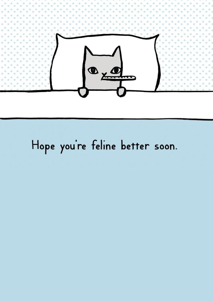 Hope you're feeling better | Thortful Get Well Cards | Creator: @petercolepoet