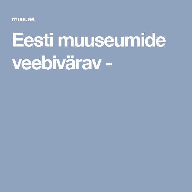 Eesti muuseumide veebivärav -