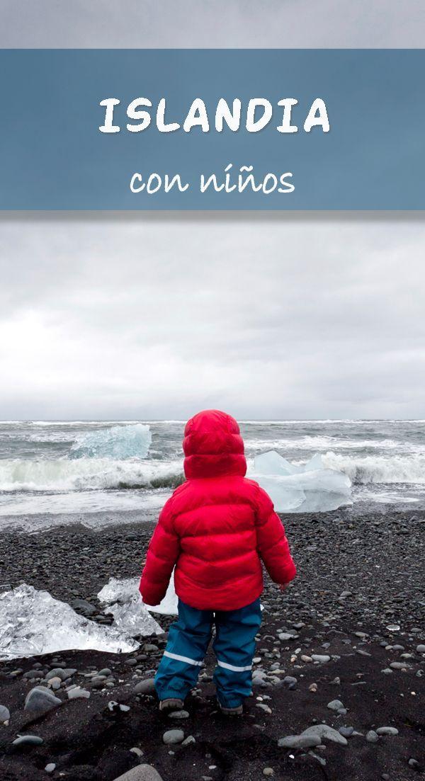Qué Ver Y Qué Hacer En Islandia Con Niños Viajar En Familia Viajarconniños Travelwithkids Viajar Con Niños Niños Islandia