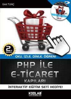 Ümit Tunç - PHP ile E-Ticaret  http://www.kodlab.com/BookDetail.aspx?ID=5002