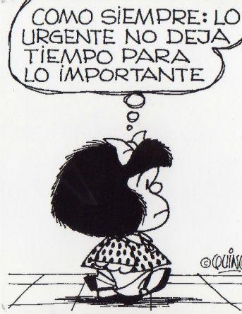 Mafalda Urgente vs. Importante. No dejemos que pase, me voy a hacer un bizcocho para mis amigos!