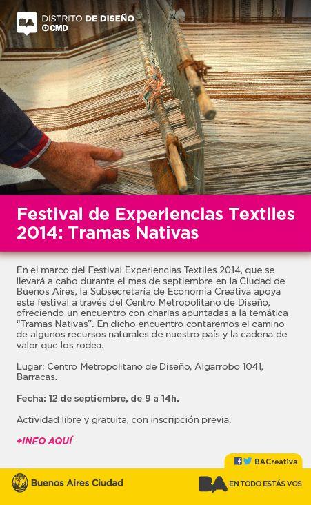 Festival de Experiencias Textiles 2014: Tramas Nativas Elementos Argentinos es uno de los invitados a disertar en el Festival de Experiencias Textiles 2014: Tramas Nativas, donde se contará el camino que siguen algunos recursos naturales y la cadena de valor que los rodea.
