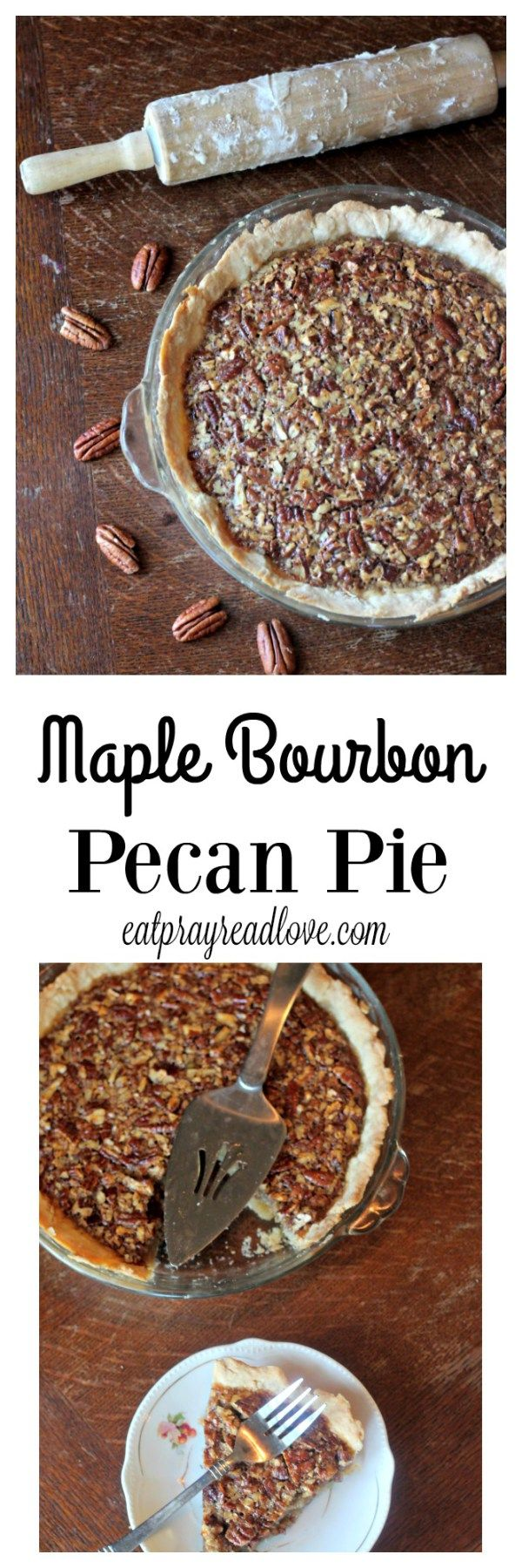 Maple Bourbon Pecan Pie- so delicious!