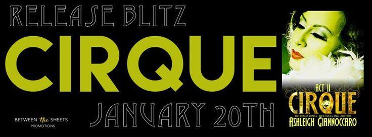 Renee Entress's Blog: [Release Blitz + Excerpt] Cirque Act 2 by Ashleigh...