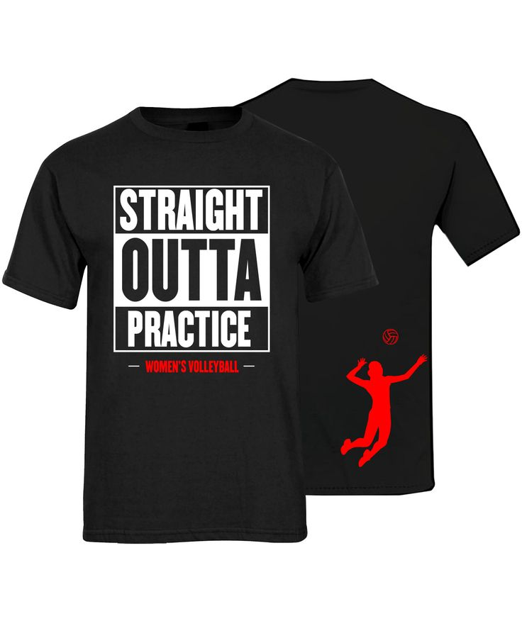 Straight Outta Practice - Volleyball