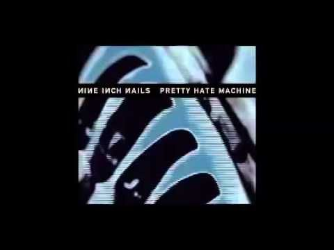 Nine Inch Nails - Pretty Hate Machine (Remastered)