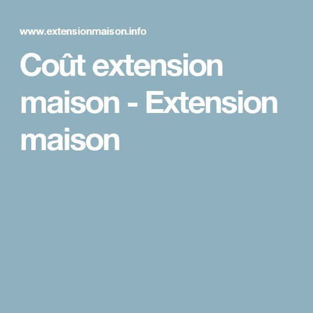 25 best ideas about extension maison bois on pinterest for Cout extension maison