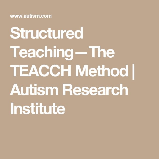 Structured Teaching—The TEACCH Method | Autism Research Institute