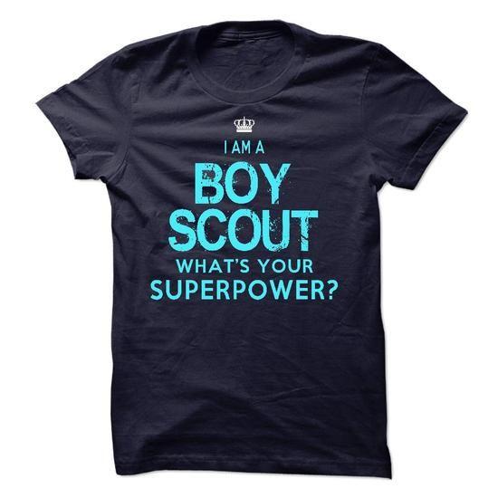 I am an Boy Scout T-Shirts, Hoodies, Sweatshirts, Tee Shirts (23$ ==> Shopping Now!)