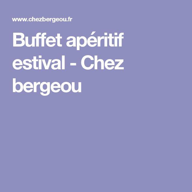 Buffet apéritif estival - Chez bergeou