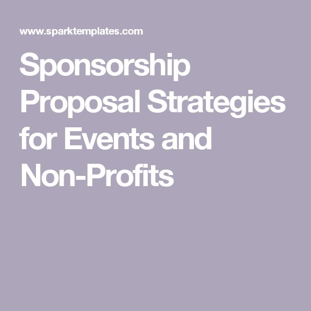 Sponsorship Proposal Strategies for Events and Non-Profits Event - party sponsorship proposal