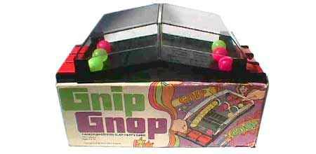 Gnip Gnop.  I lost count of the number of times I played this with my older brother.  There was nothing to it, really, but for some reason it was endlessly entertaining.