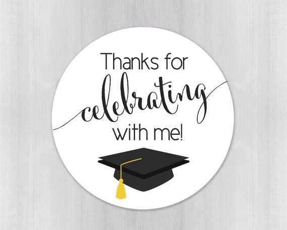 Thanks For Celebrating With Me Graduation Favor Stickers Etsy In 2021 Graduation Stickers Graduation Favors Thank You Labels