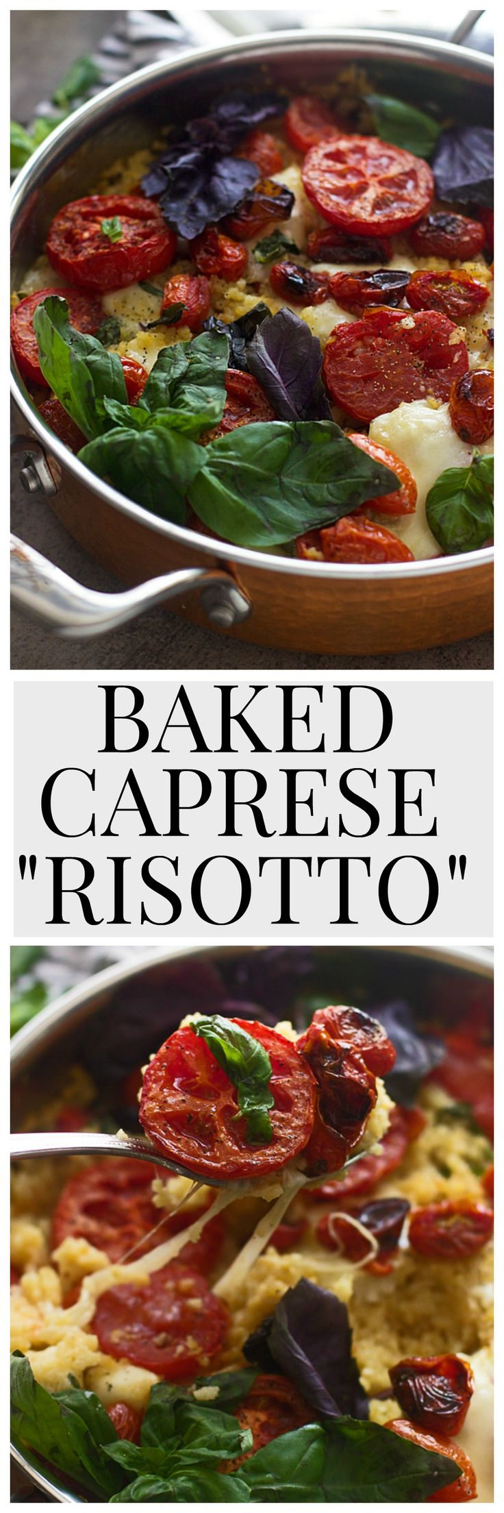 """BAKED CAPRESE """"RISOTTO"""" - A cheater risotto that takes virtually no effort whatsoever!"""
