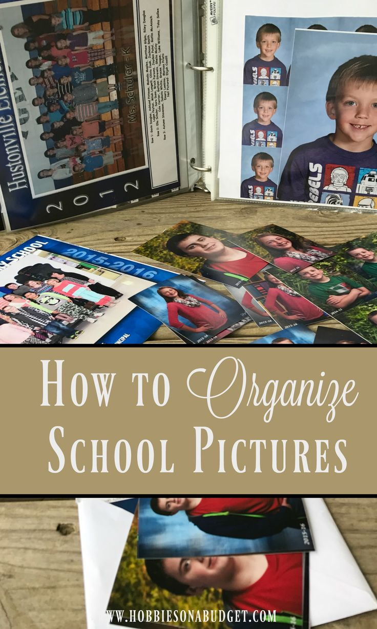 How to Organize School Pictures - Hobbies on a Budget