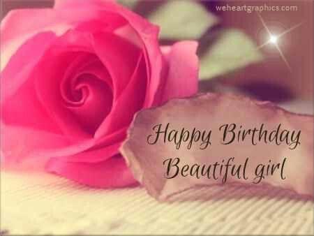 Happy birthday beautiful girl