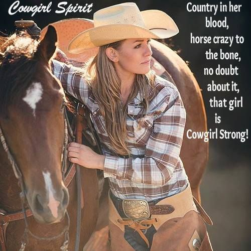 ♥ Cowgirl strong