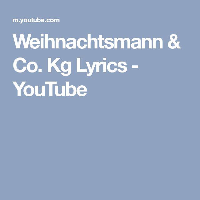 Weihnachtsmann & Co. Kg Lyrics - YouTube