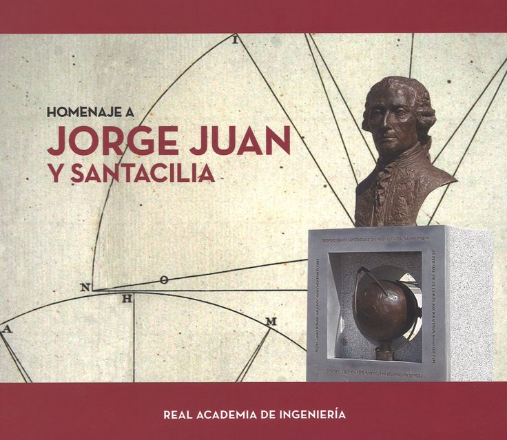 Homenaje a Jorge Juan y Santacilia