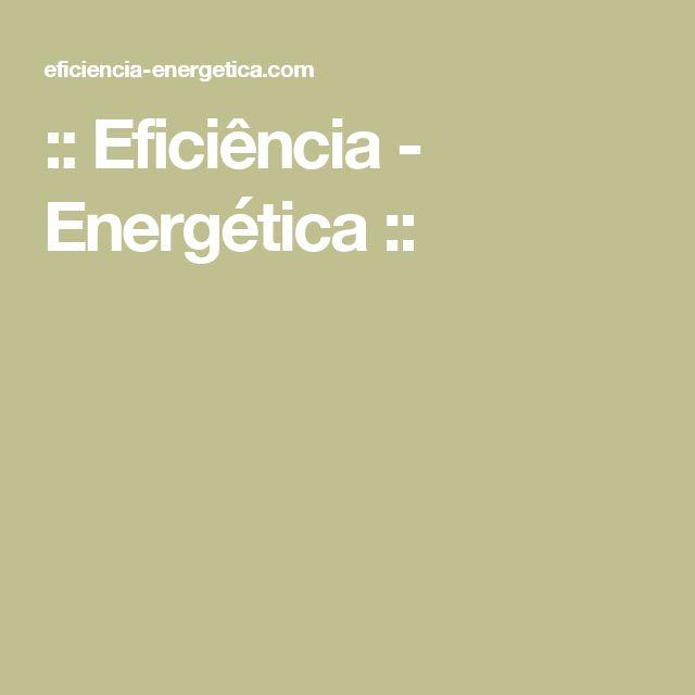 :: Eficiência - Energética ::