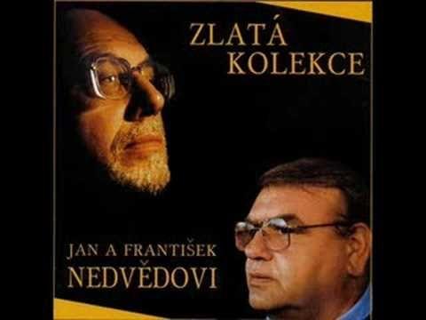 Jan a František Nedvědovi - Písnička na dobrou noc