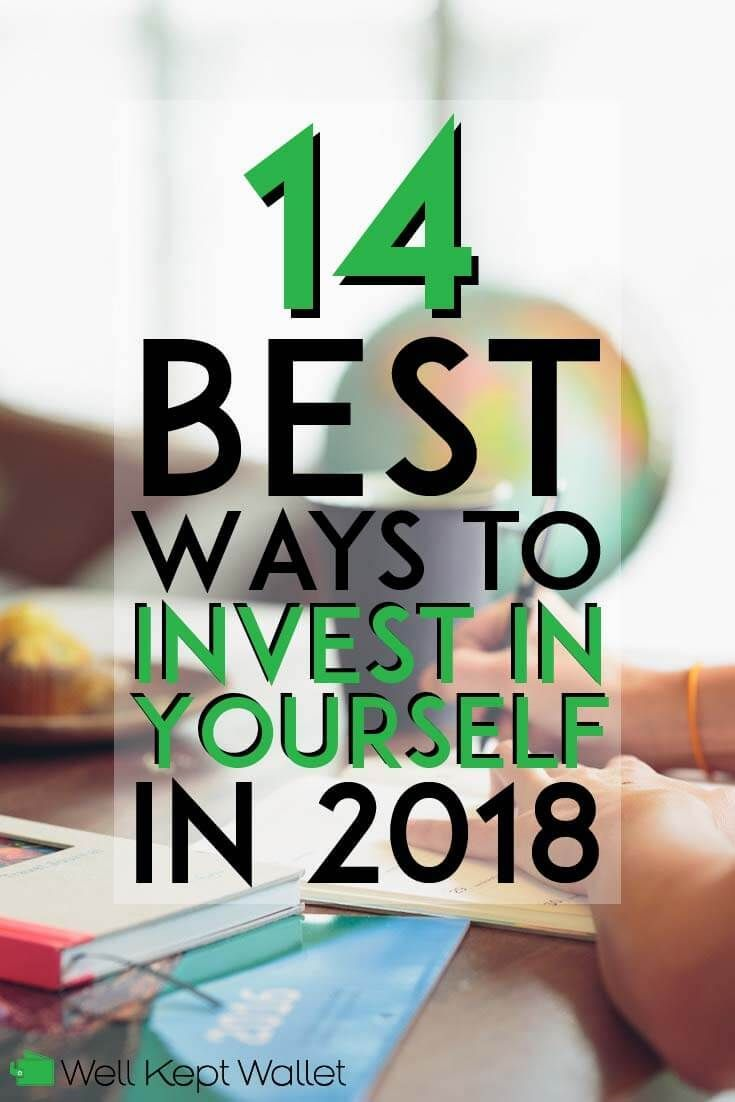 14 Best Ways To Invest In Yourself In 2020 Best Way To Invest