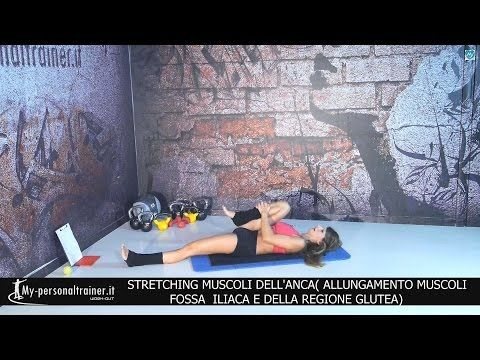 Stretching Muscoli dell'Anca - YouTube