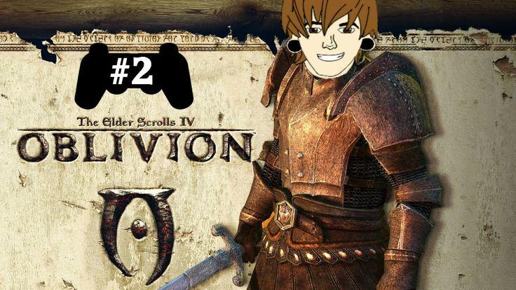Oblivion Walkthrough/Gameplay - Part 2 - WORST OBLIVION PLAYER EVER
