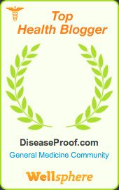 Top Health Blogger. Diseaseproof.com - General Medicine Community. Wellsphere.
