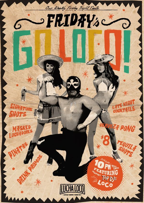 LUCHA LOCO PARTIES  #wearesuperloco