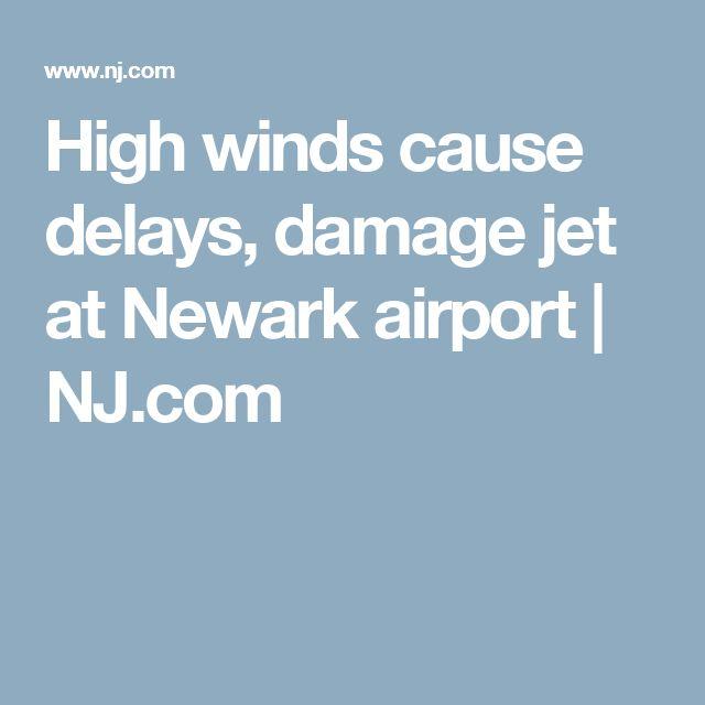 High winds cause delays, damage jet at Newark airport | NJ.com