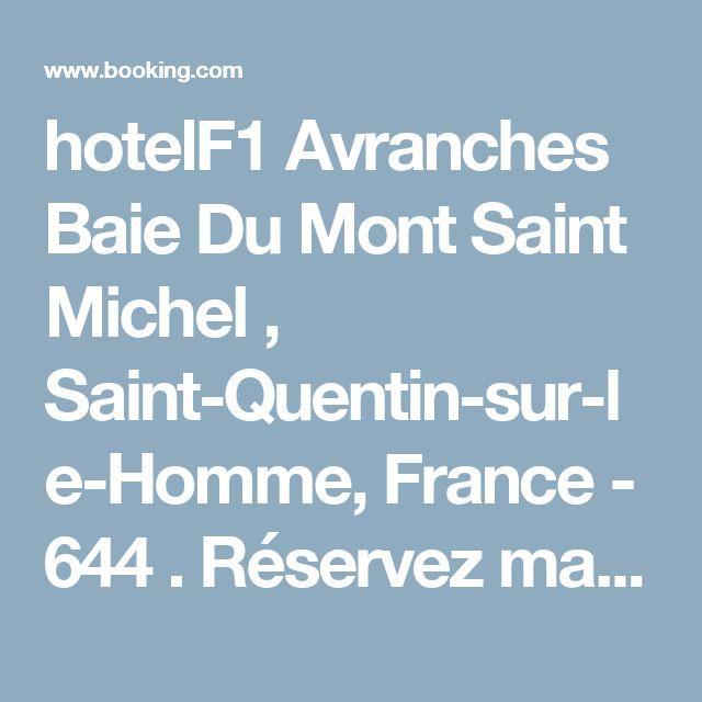 hotelF1 Avranches Baie Du Mont Saint Michel , Saint-Quentin-sur-le-Homme, France - 644 . Réservez maintenant ! - Booking.com