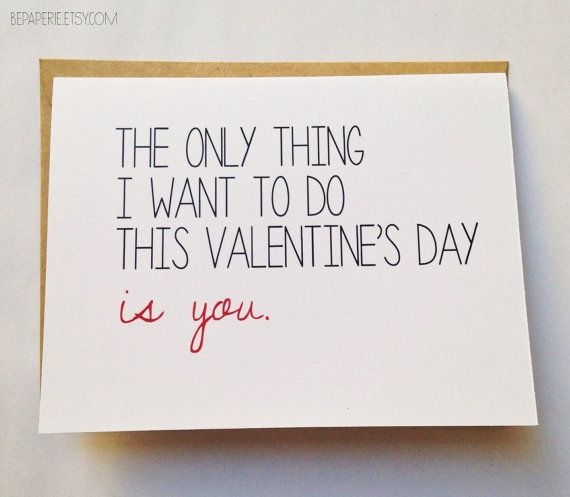 Naughty Valentine's Day Card / The Only Thing I Want to Do This Valentine's Day is You / Funny Valentine for Him / Sexy Valentine | shopswell