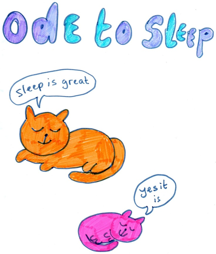 ode to sleep.
