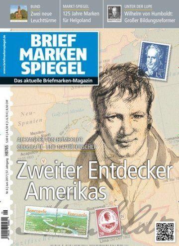 Alexander von Humboldt: Geograf und Naturforscher Zweiter Entdecker Amerikas  Jetzt in Briefmarken Spiegel.