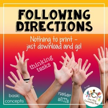 Lots of students have difficulty following directions, but not all directions are the same. Some struggle with motor-skill-based directions, while others struggle with cognitive directions, such as those involving basic concepts or basic math/reading tasks.