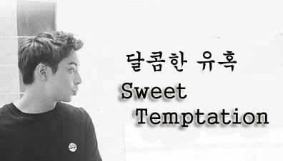 Drama Sweet Temptation Episode 1-10