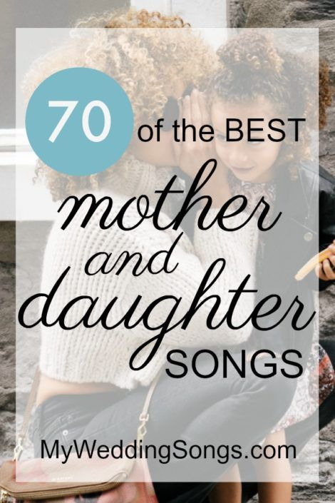 Mother Daughter Songs For Weddings, Best 70 List