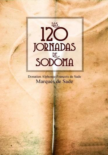 Descargar Libro Las 120 Jornadas de Sodoma - Marqués de Sade en PDF, ePub, mobi o Leer Online | Le Libros