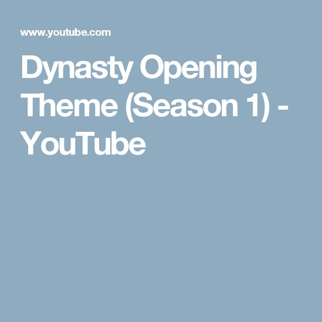 Dynasty Opening Theme (Season 1) - YouTube