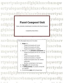 This 30-page resource includes:  1. Notes on: -Passé Composé with avoir -Passé Composé with être -Passé Composé au negatif  2. Ready to use printable worksheets on: -Passé Composé with ER, IR, and RE verbs -Passé Composé with être -Passé Composé au negatif -Passé Composé avec les verbes irréguliers -Review worksheet of all topics  3. 3 puzzles with answer keys  4. A writing activity on passé composé au négatif  5. Culminating test with answer key
