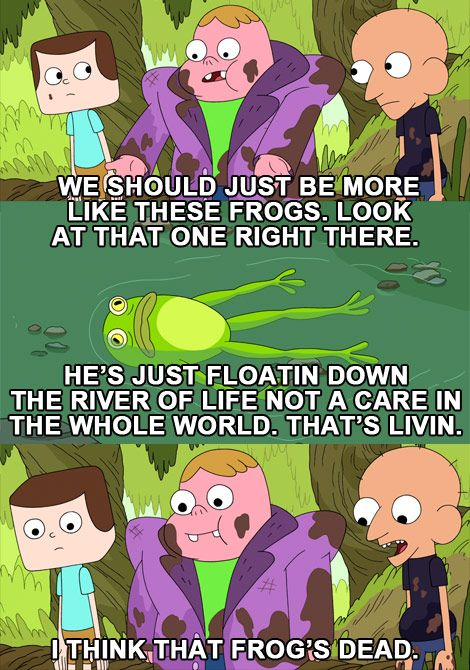 He's Just Floatin Down the River of Life Not a Care in the Whole World. I Think That Frog's Dead. #clarence #sumo #jeff