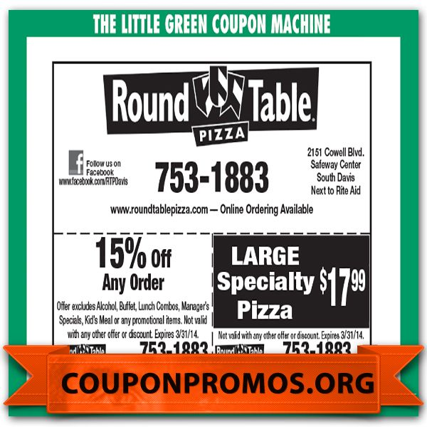 Round Table Coupon Online For August September October