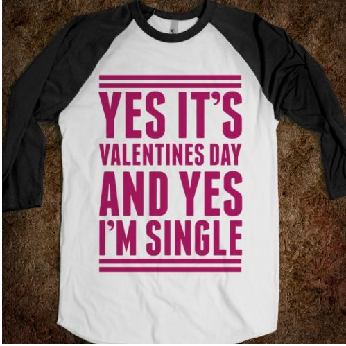 singles in valentine The hardest part about being single on singles should be able to express frustration or i feel no more or less lonely on valentine's day than on.