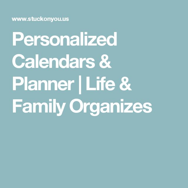 Personalized Calendars & Planner | Life & Family Organizes