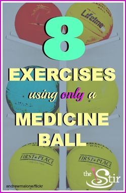 8 Exercises Using Only a Medicine Ball - you can do this at home! All you need is a medicine ball and a mat!