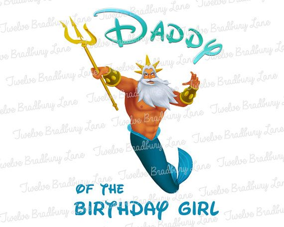 Ariel DADDY of Birthday Girl Printable Iron On, Perfect for a Little Mermaid Birthday shirt by TwelveBradburyLane