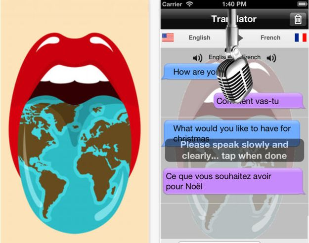 Translator with Speech-Input text and get translations written or spoken. Input speech and get the same! This means you can ask for directions, hold up the phone, and translate them as they're given to you.  It's great because: You can input and export in both text and speech. But: You have to buy the ability to get translations of spoken words. Price: Free, but $.99 for every language's speech-to-text feature. | Travel Hack Apps